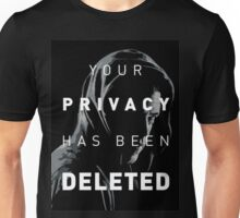 Mr. Robot - Our Privacy Has Been Hacked Unisex T-Shirt