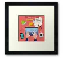 Time to Work. Modern Workplace Top View on Desk with Laptop and Office Accessories.  Framed Print