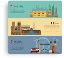 Set of Horizontal Travel Banners - New York, Paris and London. Each City is represented in its Famous Buildings. Vector illustration in flat style Canvas Print