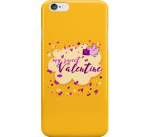 Valentine's Day Greeting Card. Lettering My Sweet Valentine iPhone Case/Skin