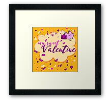Valentine's Day Greeting Card. Lettering My Sweet Valentine Framed Print