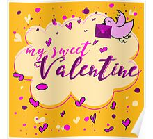 Valentine's Day Greeting Card. Lettering My Sweet Valentine Poster