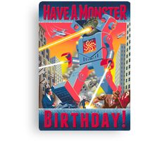 Have a Monster Birthday! card Canvas Print