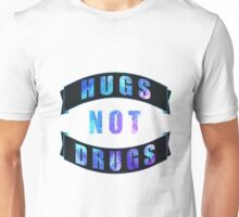 Hugs Not Drugs Unisex T-Shirt
