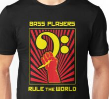 Bass Players Rule the World Unisex T-Shirt