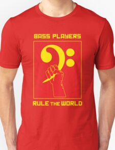 Bass Players Rule the World T-Shirt