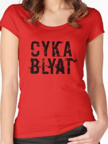 Cyka Blyat (Black Version) Women's Fitted Scoop T-Shirt