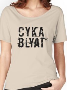 Cyka Blyat (Black Version) Women's Relaxed Fit T-Shirt