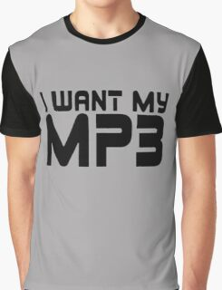I Want My MP3 Graphic T-Shirt