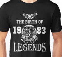 1983 - The birth of legends  Unisex T-Shirt