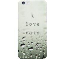 i love rain... iPhone Case/Skin