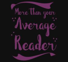 more than your average reader Kids Tee