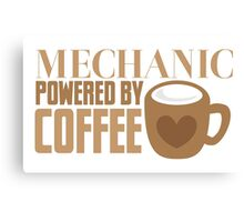 MECHANIC powered by coffee Canvas Print