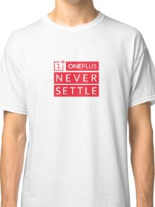 OnePlus Never Settle Classic T-Shirt