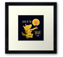 Look At The Bright Side Motivational Dog Framed Print