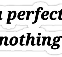it's a perfect day to do nothing at all Sticker