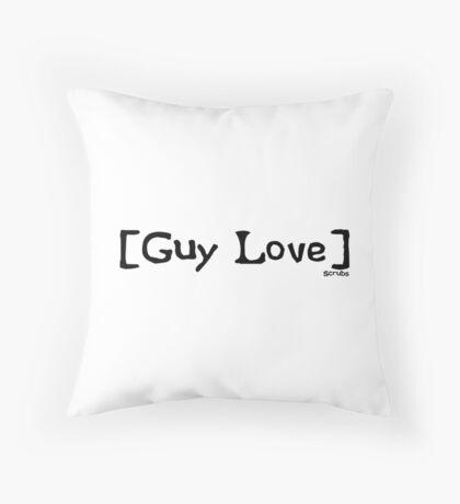 Guy Love from Scrubs Throw Pillow