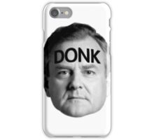 DONK iPhone Case/Skin