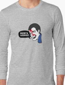 HOW'S ANNIE? Long Sleeve T-Shirt