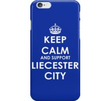 keep calm and support liecester city iPhone Case/Skin