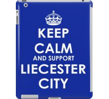 keep calm and support liecester city iPad Case/Skin