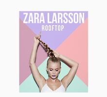 Zara Larsson Rooftop Song Unisex T-Shirt