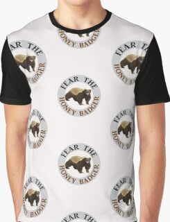Fear the Honey Badger Graphic T-Shirt