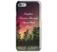 Doctor Who- Together Forever Through Space And Time iPhone Case/Skin