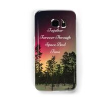 Doctor Who- Together Forever Through Space And Time Samsung Galaxy Case/Skin
