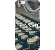 For the lovers of the classics  iPhone Case/Skin