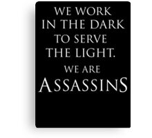 Assassins Creed We Are Assassins Canvas Print