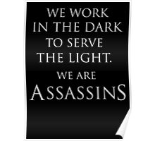 Assassins Creed We Are Assassins Poster