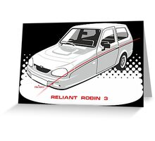 Reliant Robin 3 Greeting Card