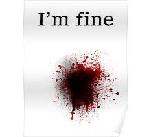 Bullet Shot, I am Fine Poster