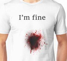 Bullet Shot, I am Fine Unisex T-Shirt