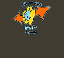 Kill em with a smile Unisex T-Shirt