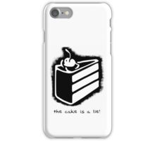the cake is a lie! iPhone Case/Skin