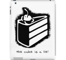 the cake is a lie! iPad Case/Skin