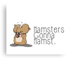 Hamsters gonna hamst - Illustration (v2) Canvas Print