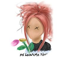 He Loves Me Not Photographic Print