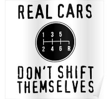 Real Cars Don't Shift Themselves Poster