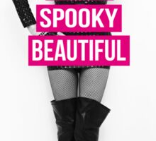 Supid, Spooky and Beautiful Pink Sticker