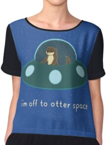 I'm Off to otter space Chiffon Top