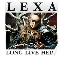 LEXA - LONG LIVE HEDA (The 100) Poster