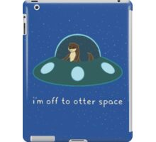 I'm Off to otter space iPad Case/Skin