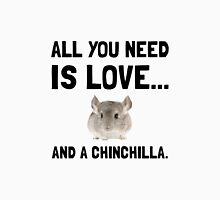 Love And A Chinchilla Unisex T-Shirt