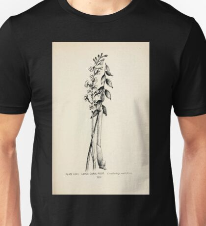 Southern wild flowers and trees together with shrubs vines Alice Lounsberry 1901 032 Large Coral Root Unisex T-Shirt