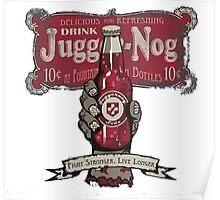 Jugger-Nog Poster