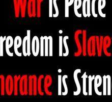 War is Peace - Nineteen Eighty-Four Sticker