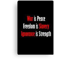 War is Peace - Nineteen Eighty-Four Canvas Print